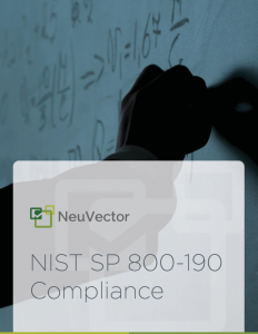 How to Secure Containers Using the NIST SP 800-190 Guide